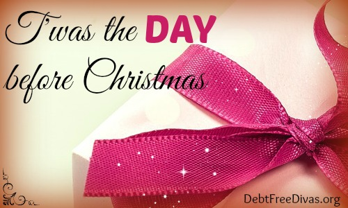 T'was The Night Before Christmas (Debt Free Divas Style)