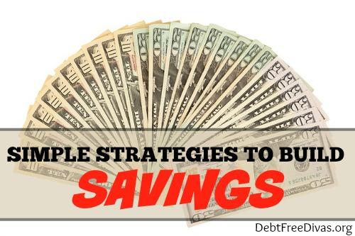 Simple Strategies to Build Savings