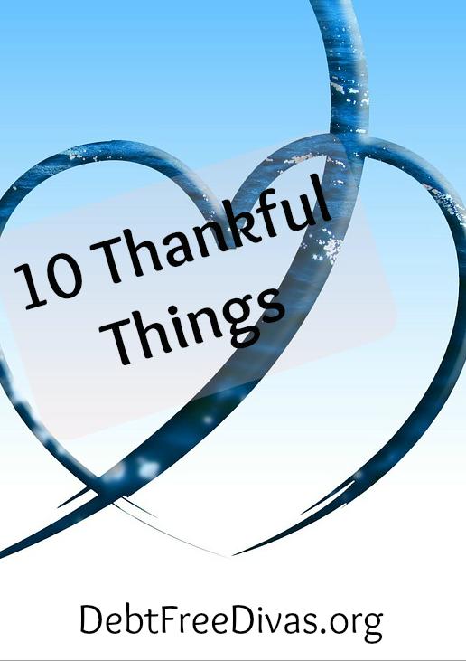 10 Thankful Things