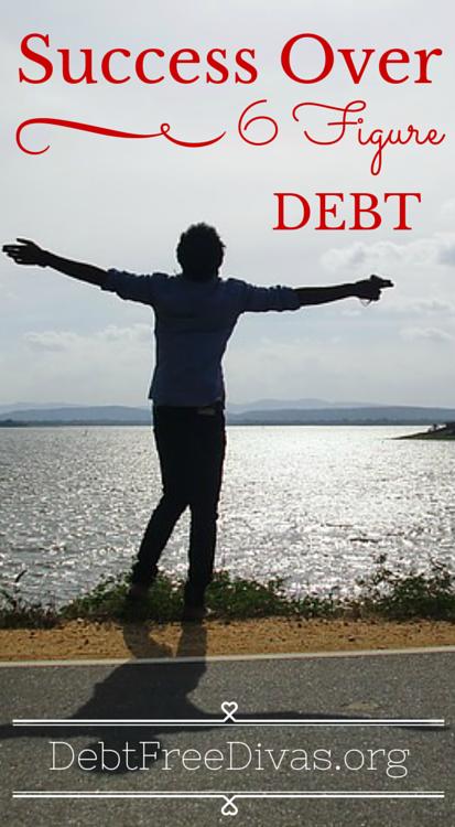 Success Over 6 Figure Debt