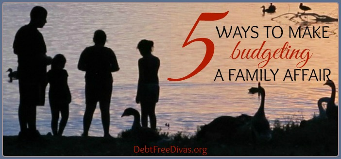 5 Ways to Make Budgeting a Family Affair