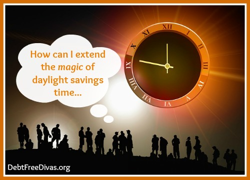 Extend the Magic of Daylight Savings Time