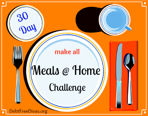 Make All Meals @ Home this Month Challenge