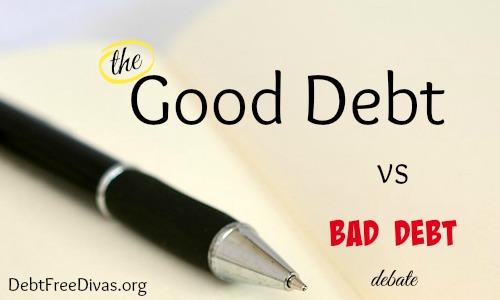 Good vs Bad Debt Debate – It Begins