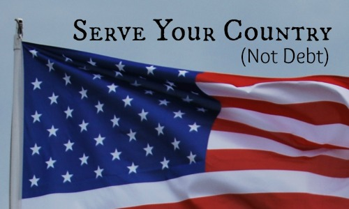 Serve Your Country Not Debt