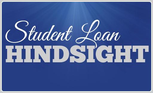 Student Loan Hindsight
