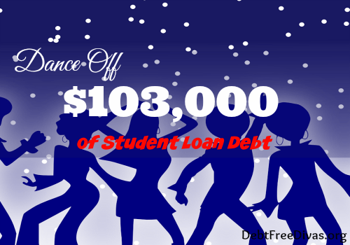 Dance Off $103,000 of Student Loan Debt