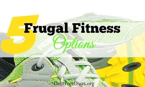5 Frugal Fitness Options