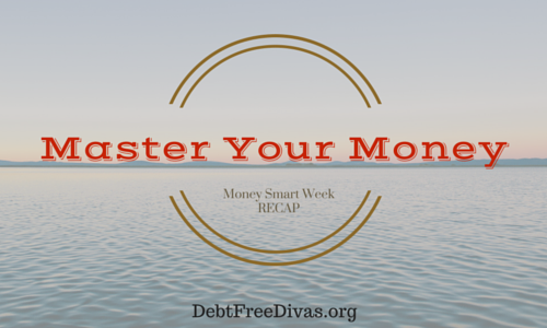 Master Your Money Recap
