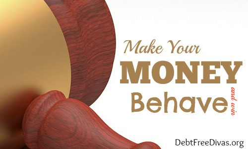 How to Make Your Money Behave and Win