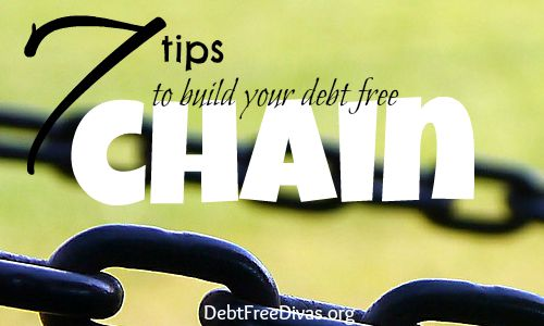 7 Tips to Build Your Debt Freedom Chain