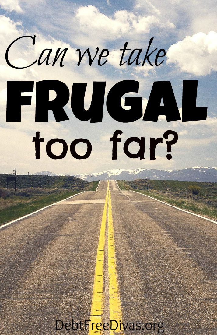 Frugal or Cheap?