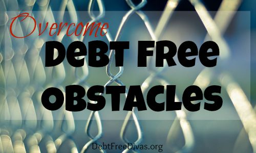 Overcome Debt Free Obstacles: Spending and Income Problems