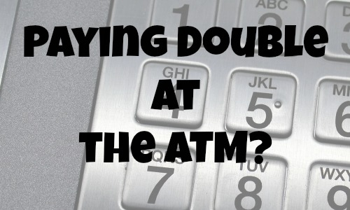 5 Alternatives to Paying Double at the ATM