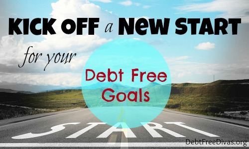 Kick Off a New Start for Your Debt Free Goals