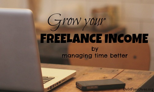 Grow Your Freelance Income By Managing Time Better