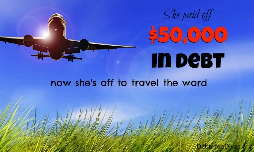 She Paid Off $50,000 in Debt – Now She's Off to Travel the World