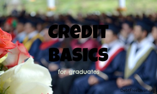 What Every Graduate Should Know About Credit