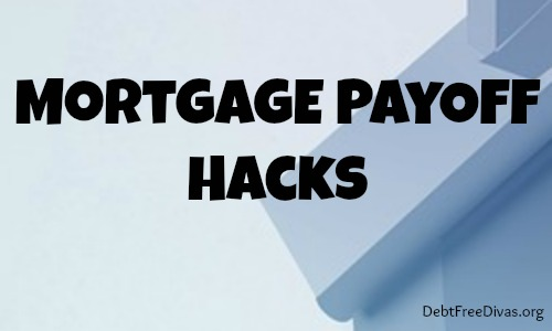 Home Loan Hacks: 4 Surprising Tips for Paying Off Your Mortgage