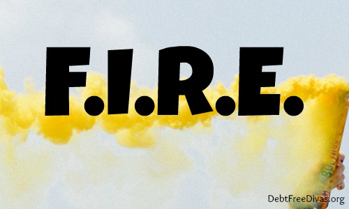 F.I.R.E. Up Your Long-Term Financial Goals